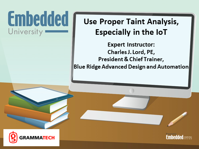 Use Proper Taint Analysis, Especially in the IoT