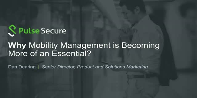 The Six W's Webinar: Why Mobility Management is becoming more of an essential?