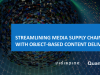 Streamlining Media Supply Chains with Object-Based Content Delivery