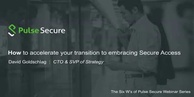 How to accelerate your transition to embracing Secure Access