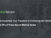 The Six W's Webinar:How to accelerate your transition to embracing the Hybrid IT