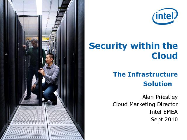 Security within the Cloud: The Infrastructure Solution