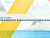 Delivering Insights: Leveraging Analytics for Customer-Facing Portals and Apps