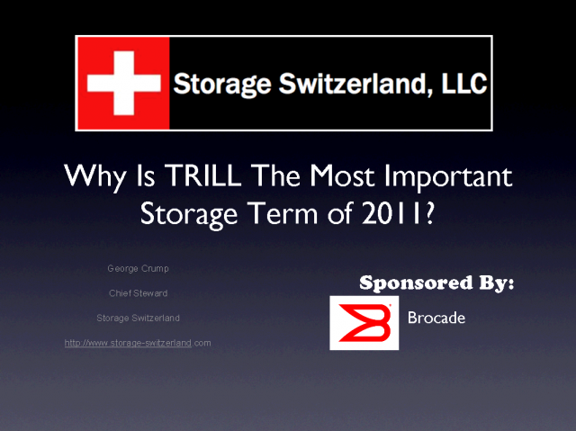 TRILL - The Most Important Storage Term In 2011