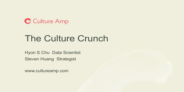 The Culture Crunch - A People Geeks Webinar by Culture Amp