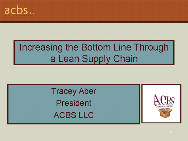 Increasing the Bottom Line Through a Lean Supply Chain