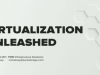 Flash Storage: Virtualization Unleashed