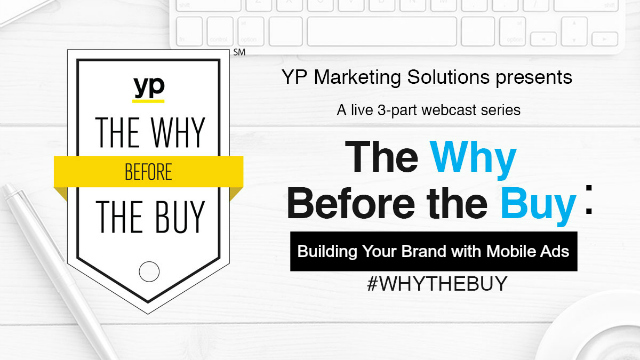 The Why Before the Buy: Building Your Brand with Mobile Ads