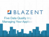 Five Data Quality Imperatives for Managing Your Application Portfolio