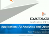 Application I/O Analytics and Optimization
