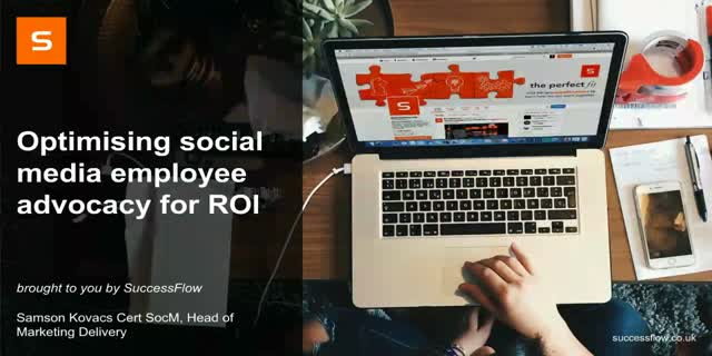 Optimising Social Media Employee Advocacy for ROI