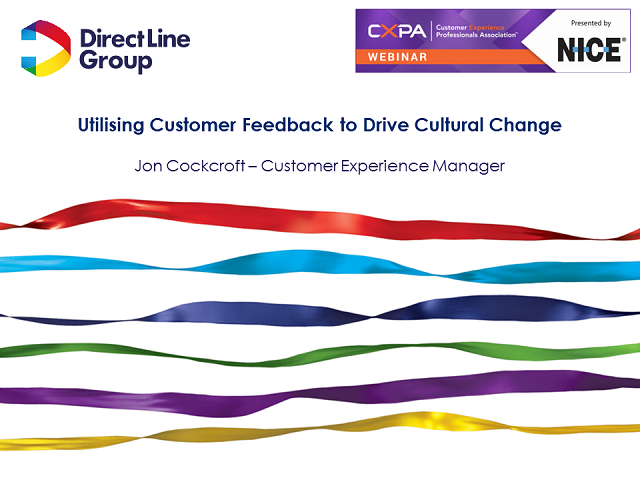 NICE sponsored CXPA Webinar:Utilising Customer Feedback to Drive Cultural Change