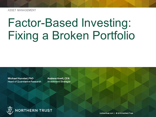 Factor-based investing: Fixing a broken portfolio