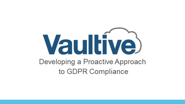 Developing a Proactive Approach to GDPR Compliance