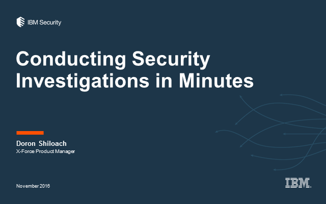 Conducting Security Investigations in Minutes (or Less)