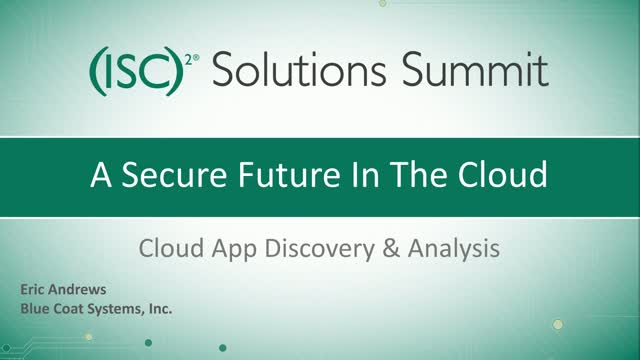 Solution Summit - Part 1: Cloud App Discovery & Analysis