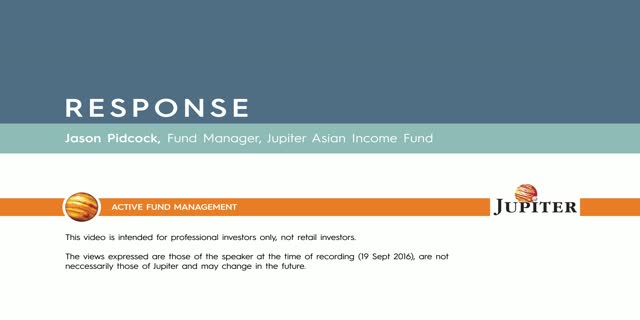 Response - Jupiter Asian Income Fund