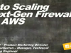 Auto Scaling Next-Gen Firewalls on AWS