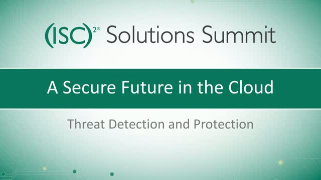 Solution Summit Part 3: Threat Protection & Incident Response