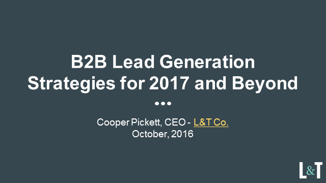 B2B Lead Generation Strategies for 2017 and Beyond