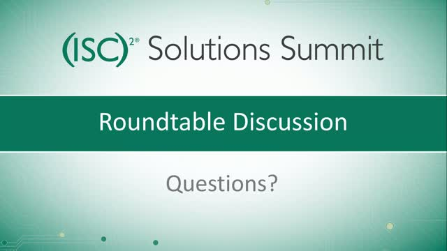 Solution Summit - Part 4: Roundtable Discussion