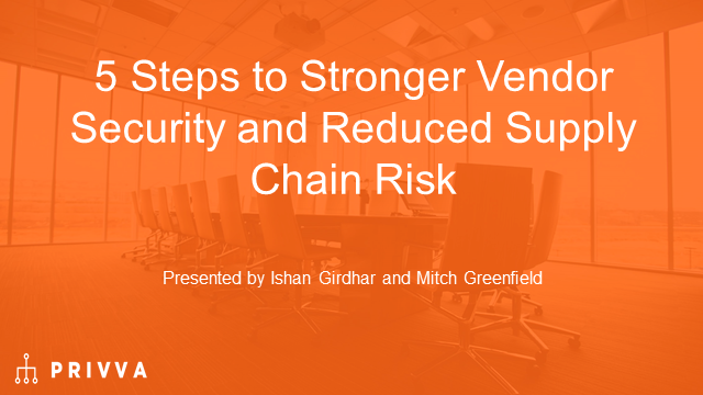 5 Steps to Stronger Vendor Security and Reduced Supply Chain Risk