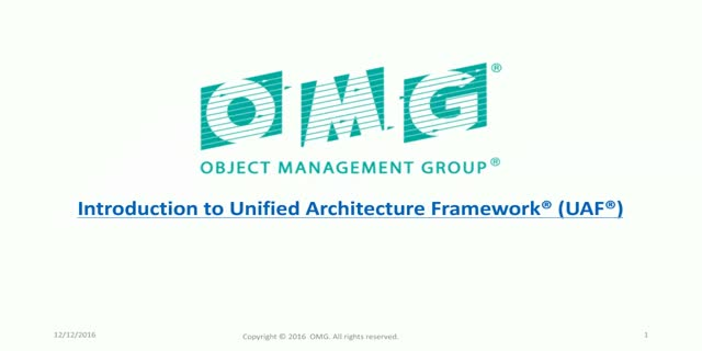 Introduction to Unified Architecture Framework® (UAF®)