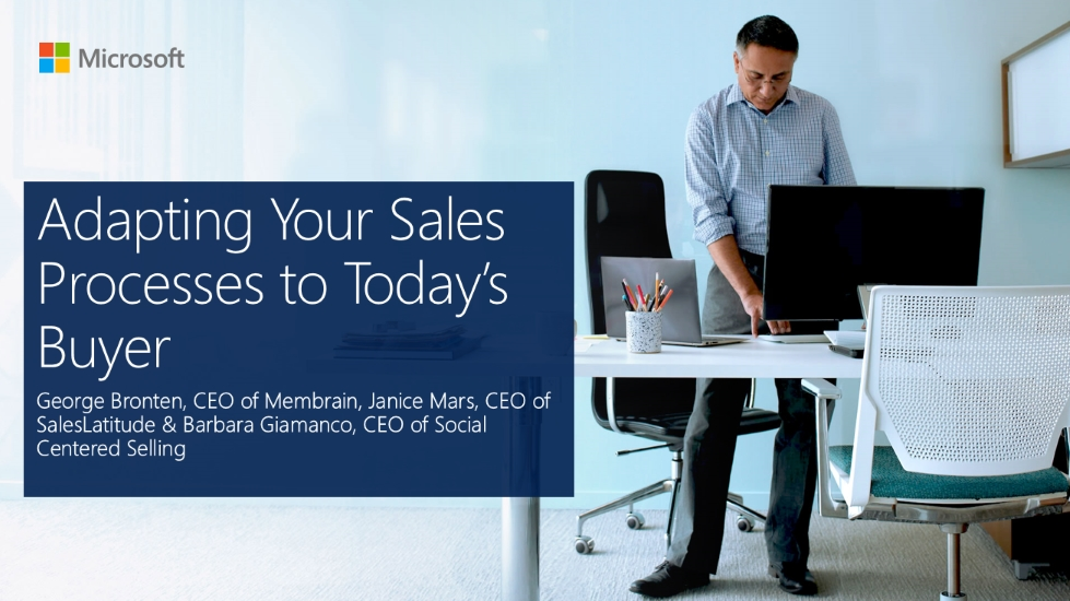 Adapting Your Sales Processes to Today's Buyer
