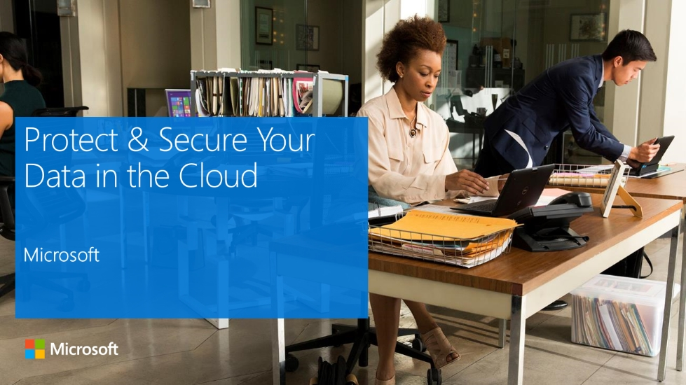 Protect & Secure Your Data in the Cloud