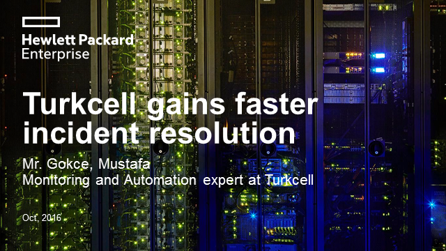 Case Study: IT Operations Automation - Turkcell gains faster incident resolution