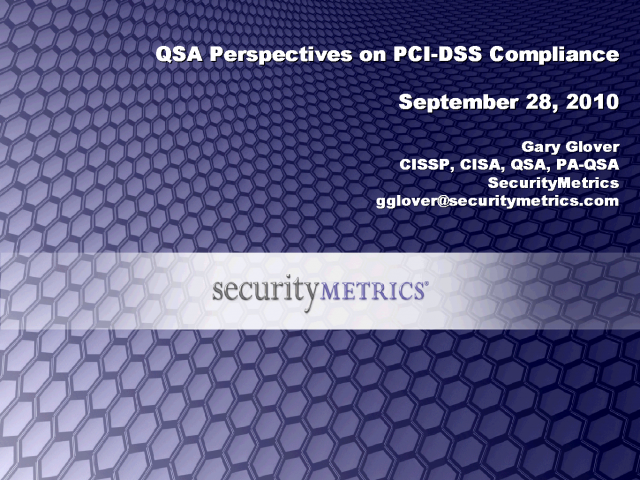 QSA Perspectives on PCI-DSS Compliance