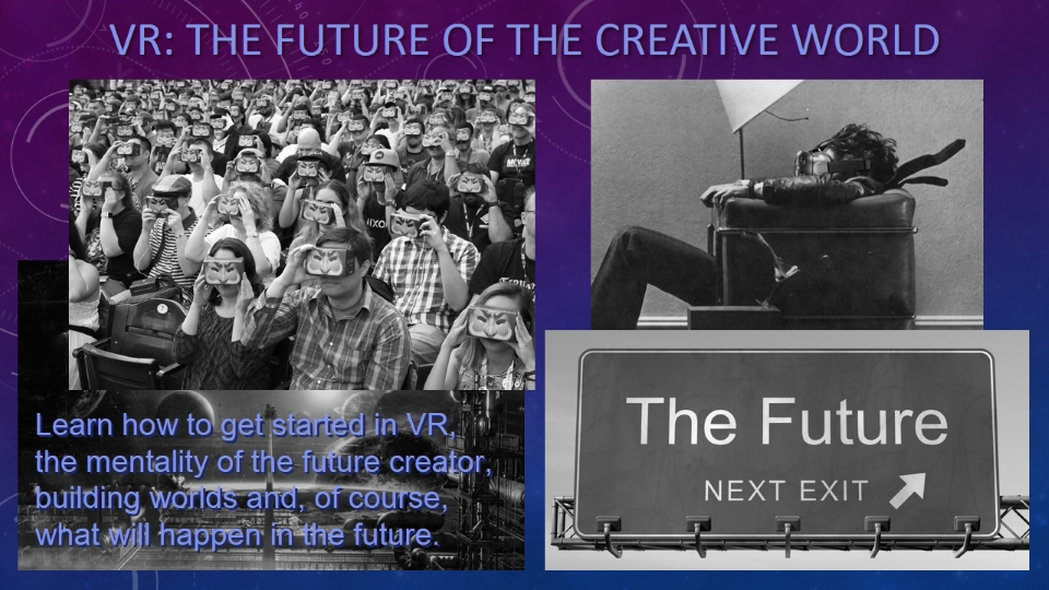 VR The Future of the Creative World