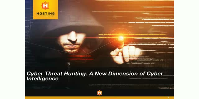 Cyber Threat Hunting: A New Dimension of Cyber Intelligence