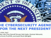 Panel: The Cybersecurity Agenda for the Next President