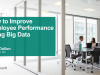 How to Improve Employee Performance Using Big Data