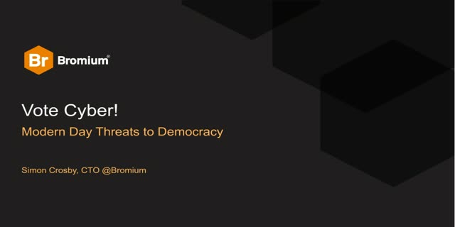 Vote Cyber! Modern Day Threats to Democracy