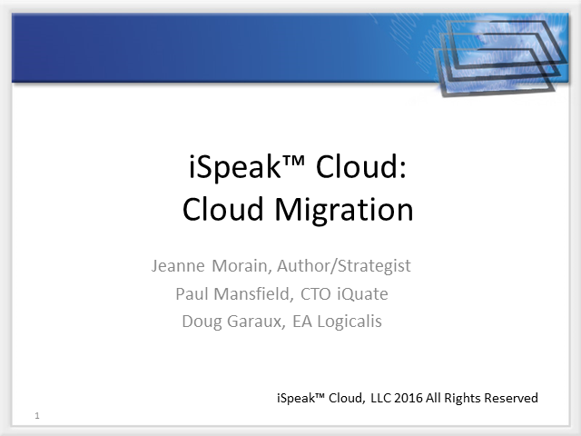 iSpeak Cloud: Fine Tuning Cloud Migration Strategy