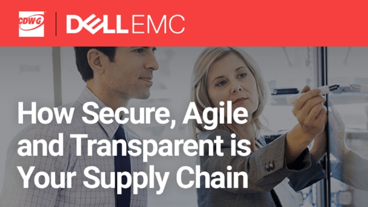 How Secure, Agile and Transparent is Your Supply Chain