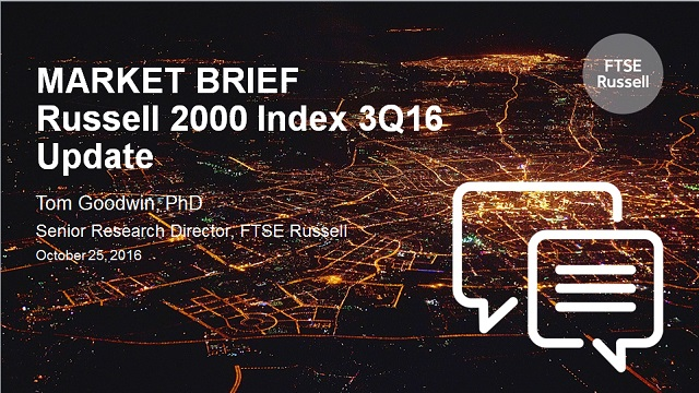 MARKET BRIEF: Russell 2000 Index Update 3Q16