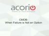 CMDB – When Failure is Not an Option