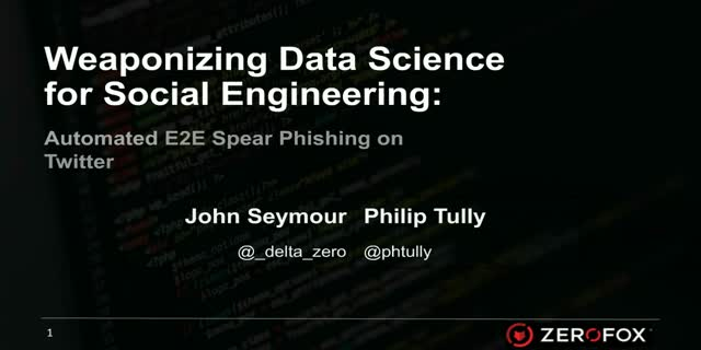 Weaponizing Data Science for Social Engineering: Automated E2E Spear Phishing