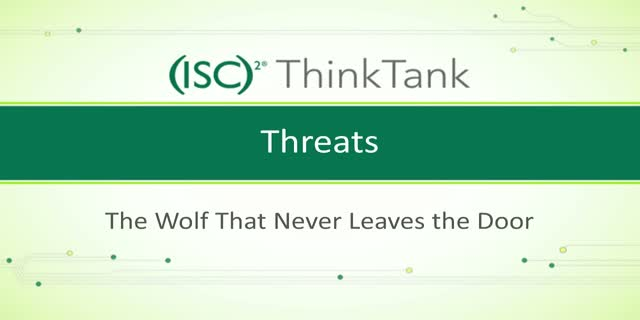 Threats - The Wolf that Never Leaves the Door