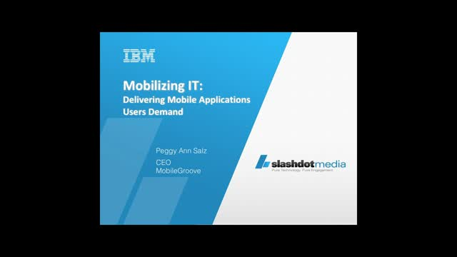 Mobilizing IT:  Delivering Mobile Applications Users Demand