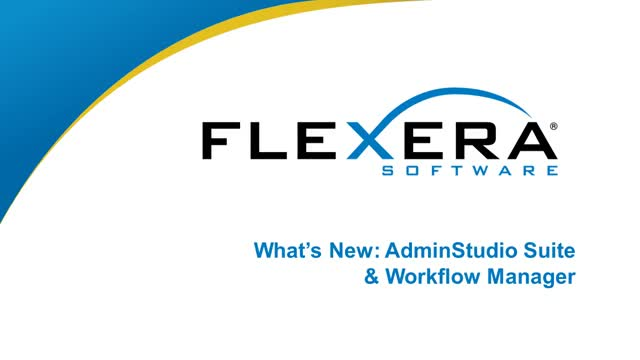 What's New in AdminStudio and Workflow Manager