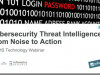 [Panel] Cybersecurity Threat Intelligence: From Noise to Action