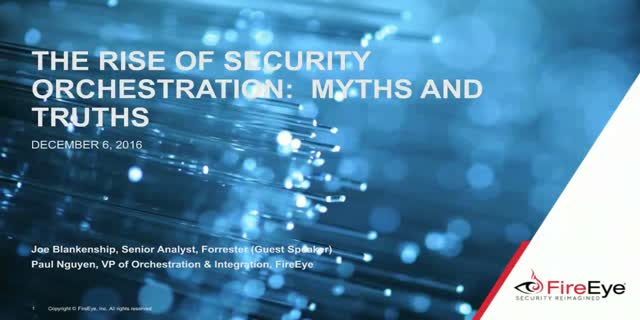 The Rise of Security Orchestration:  Myths and Truths