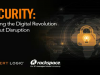 Security: Enabling the Digital Revolution Without Disruption