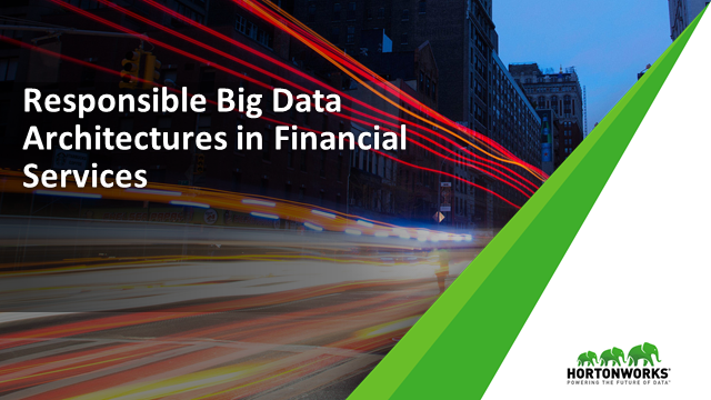 Responsible Big Data Architectures in Financial Services
