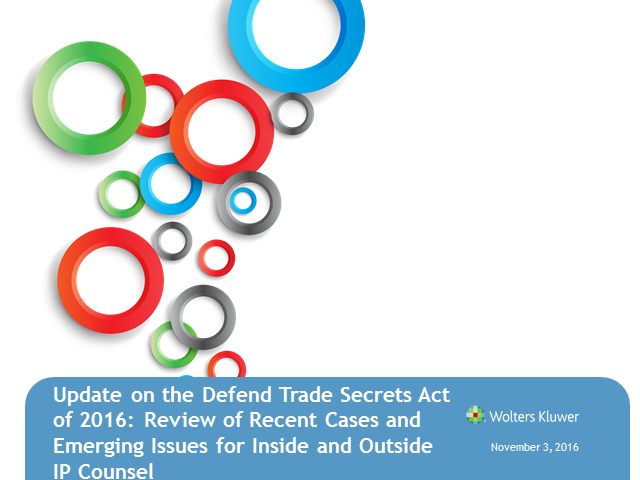 Update on the Defend Trade Secrets Act: Recent Cases and Emerging Issues