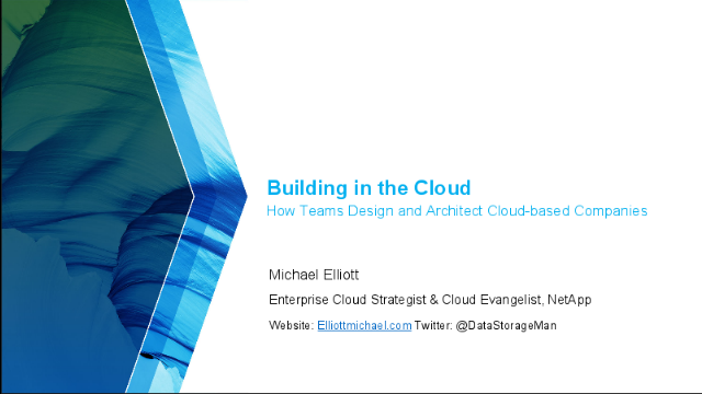 Building in the Cloud: How Teams Design and Architect Cloud-based Companies